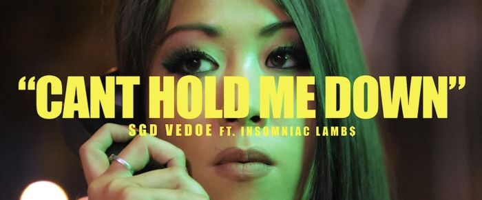 SGD Vedoe – Can't Hold Me Down Ft. Insomniac Lambs