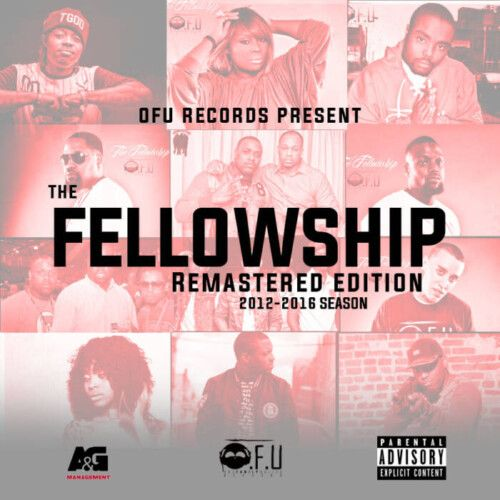 """Fellowship-Remastered-500x500 Ofu Records Presents """"The Fellowship Remastered Edition 2012-2016 Season"""" (Project)"""