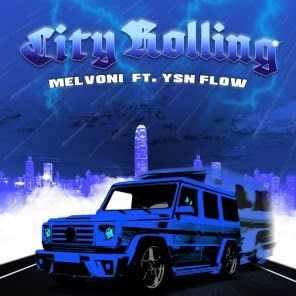 unnamed-26 Melvoni - City Rolling Ft. Ysn Flow (Official Video)