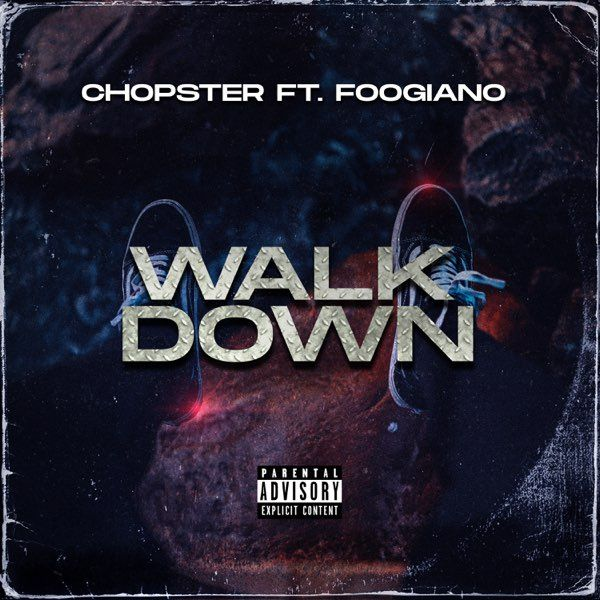 """600x600bb-60 Chopster Drops""""Walk Down"""" Video Featuring Foogiano"""