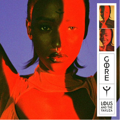 unnamed-4 LOUS AND THE YAKUZA RELEASES DEBUT ALBUM 'GORE'