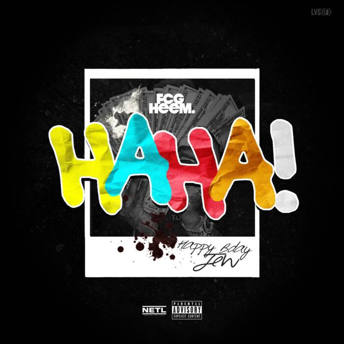 "haha-cover-art-2 FCG Heem drops motivational song and video ""Haha"""