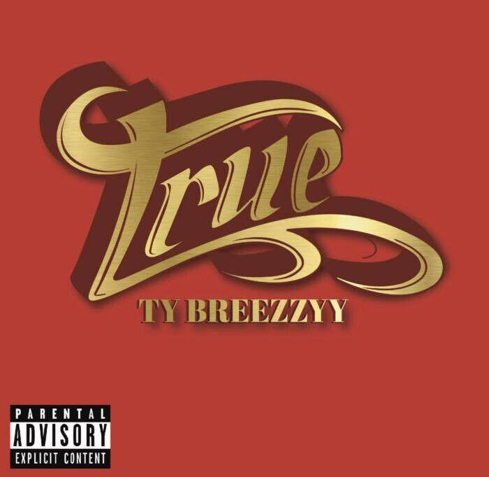 "unnamed-22 Ty Breezzyy drops anthem called ""True"""