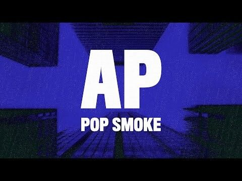 "hqdefault-1 Watch Pop Smoke's ""AP"" Music Video!"