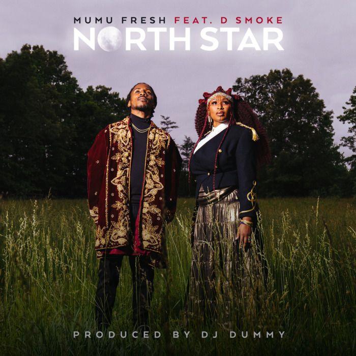 "North-Star-Single-Cover-V1 Mumu Fresh - Feat. D Smoke - ""North Star"""