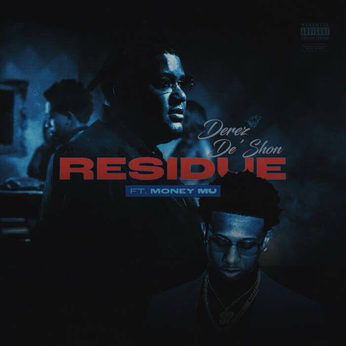 "unnamed-14 Derez De'Shon drops ""Residue"" featuring East Atlanta's own Money Mu"