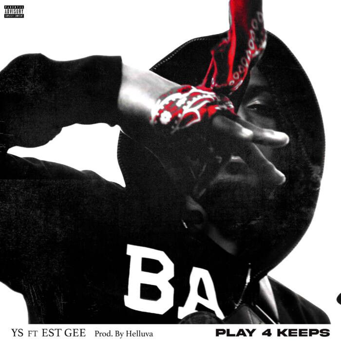 """unnamed-18 YS & EST GEE """"Play 4 Keeps"""" On New Single"""